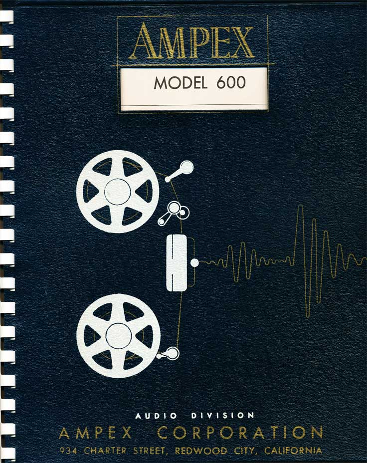 Cover of the Ampex 600 reel tape ecorder in Reel2ReelTexas.com's vintage recording collection