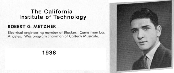 Robert G. Metzner at Caltech in 1938