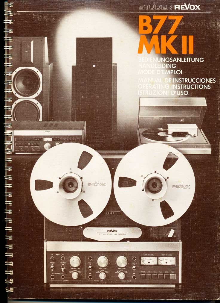 manual for the ReVox B77 MKII reel tape recorder in Reel2ReelTexas.com's vintage recording collection