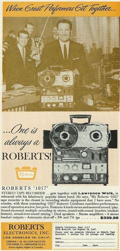 1963 ad for Roberts Recorders endorsed by Lawrence Welk