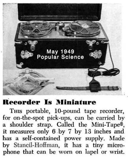 Article from the May 1949 Popular Science magazine about the Stancil-Hoffman MiniTape reel to reel portable tape recorder in the Reel2ReelTexas.com's vintage recording collection