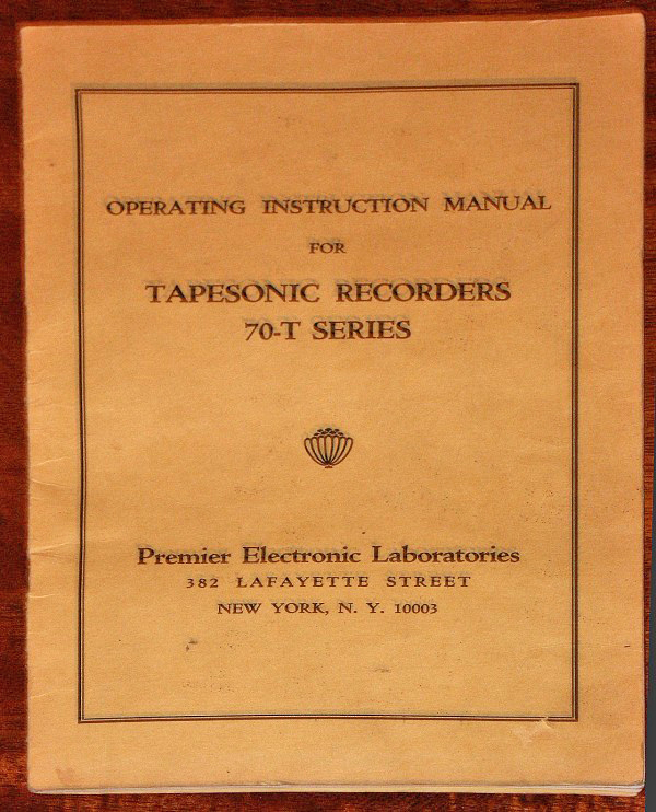 Manual cover for the Premier Electronics Tapesonic 70-T professional reel to reel tape recorder photo in the Museum of magnetic Sound Recording
