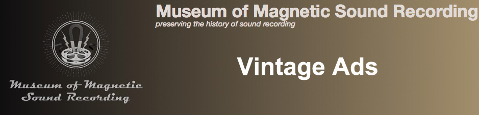 Banner for ads in the Museum of Magnetic Sound Recording's reel to reel tape recorder collection