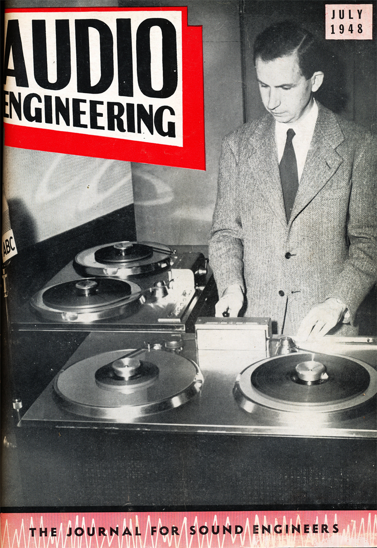 July 1948 cover of the Audio Engineering magazine featuring John Mullin and the Ampex 200A professional reel to reel tape recorder in Reel2ReelTexas.com's vintage recording collection