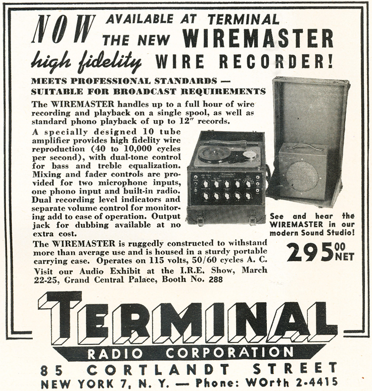 1948 ad for the Terminal Radio Corp featuring the Wiremaster wire recorder in Reel2ReelTexas.com's vintage recording collection