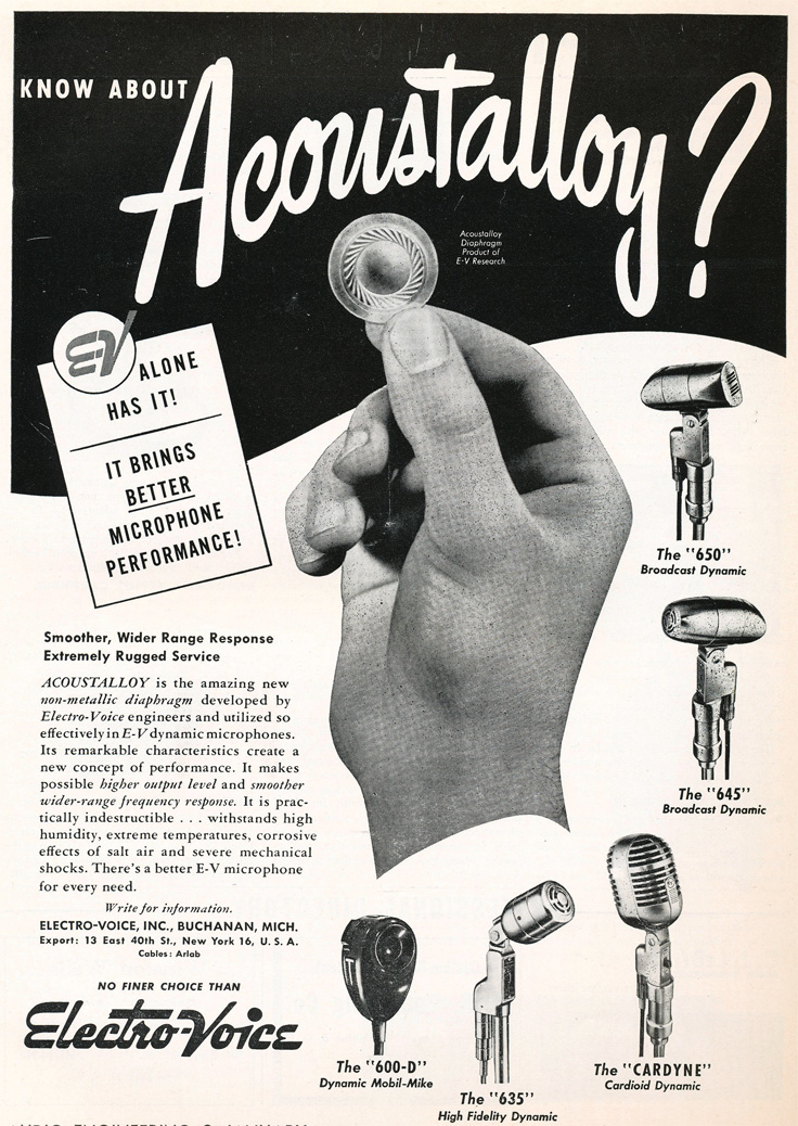 1949 ad for Electro Voice Acoustalloy used in the 635, 645 and 650 microphones in Reel2ReelTexas.com's vintage recording collection