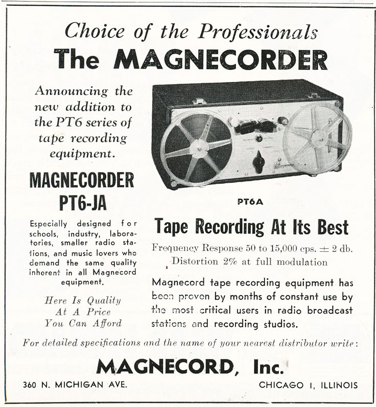 1949 ad for the Magnecord professional PT6-JA  reel to reel tape recorders