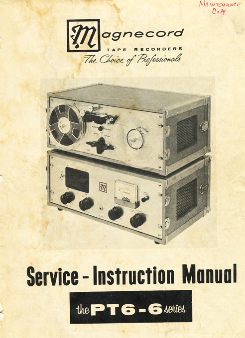 1949 Service manual cover for the Magnecord PT6 reel to reel tape rcorder in Phantom Productions' vintage tape recording collection