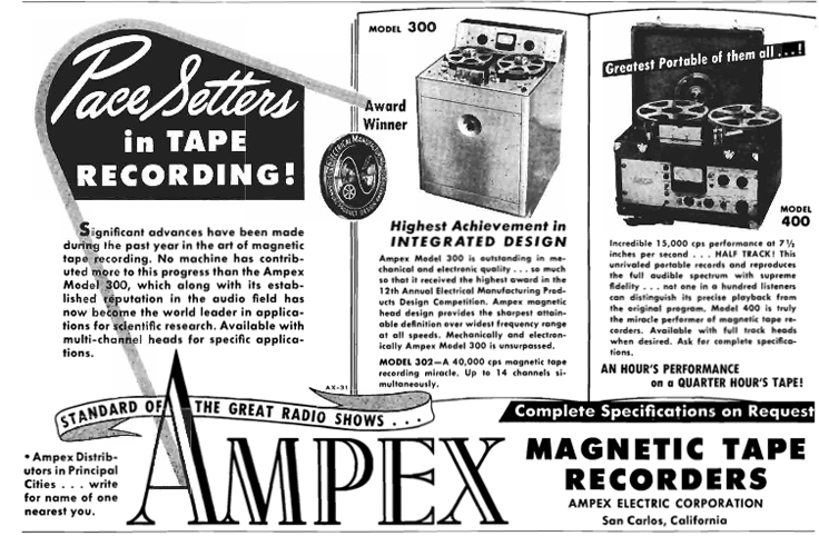 1951 ad for the Ampex 300 and 400 professional reel to reel tape recorder  in Reel2ReelTexas.com's vintage recording collection
