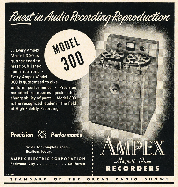 1951 ad for the Ampex 300 reel to reel tape recorder in   Reel2ReelTexas.com's vintage recording collection