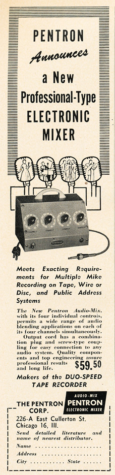 1951 ad for the Pentron Microphone mixer in   Reel2ReelTexas.com's vintage recording collection