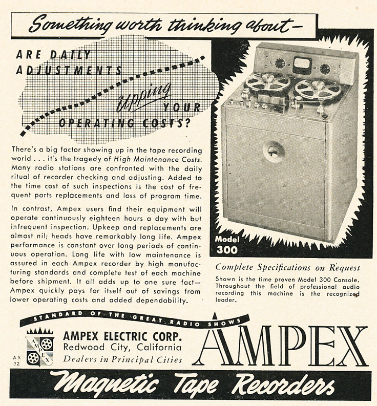 1952 ad for the Ampex 300 and 400-A professional reel to reel tape recorder  in Reel2ReelTexas.com's vintage recording collection