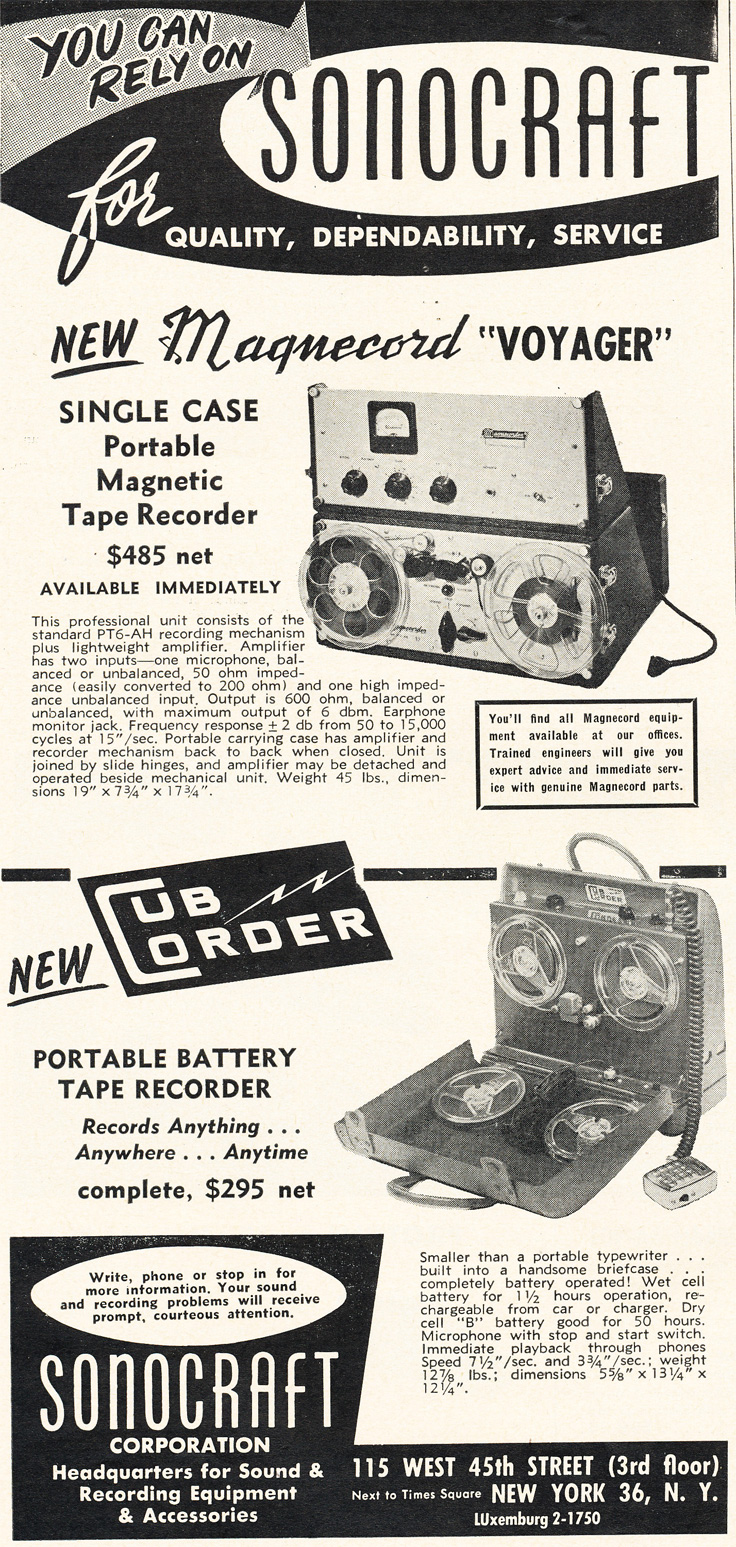 1953 ad for Sonocraft featuring the Magnecord Voyager portable magnetic reel to reel tape recorder and the new CubCorder portable reel to reel tape recorder in Reel2ReelTexas.com's vintage recording collectionin Reel2ReelTexas.com's vintage recording collection