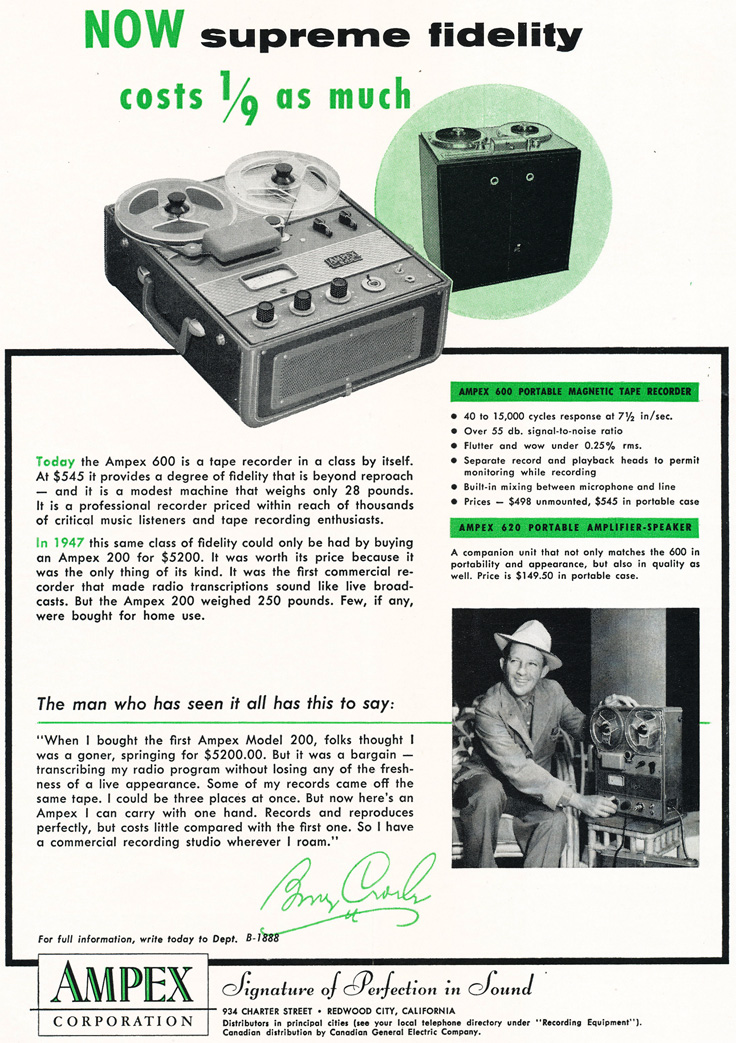 1955 Ampex ad for the Ampex 600 reel to reel tape recorder  featuring Bing Crosby in Reel2ReelTexas.com's vintage recording collection