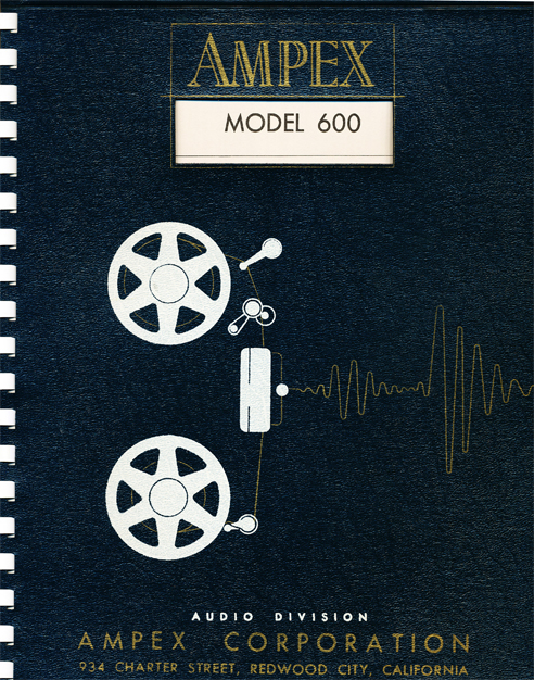 1955 Ampex 600 tape recorder specs  in Reel2ReelTexas.com vintage tape recorder collection