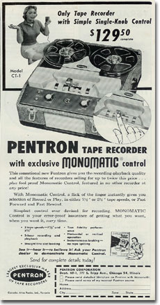 1955 ad for the Pentron reel to reel tape recorder  in Reel2ReelTexas.com's vintage recording collection