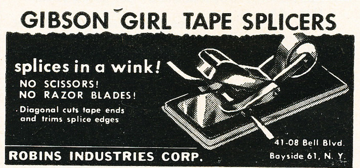1955 ad for the Robins Gibson Girl tape splicer in Reel2ReelTexas.com's vintage recording collection