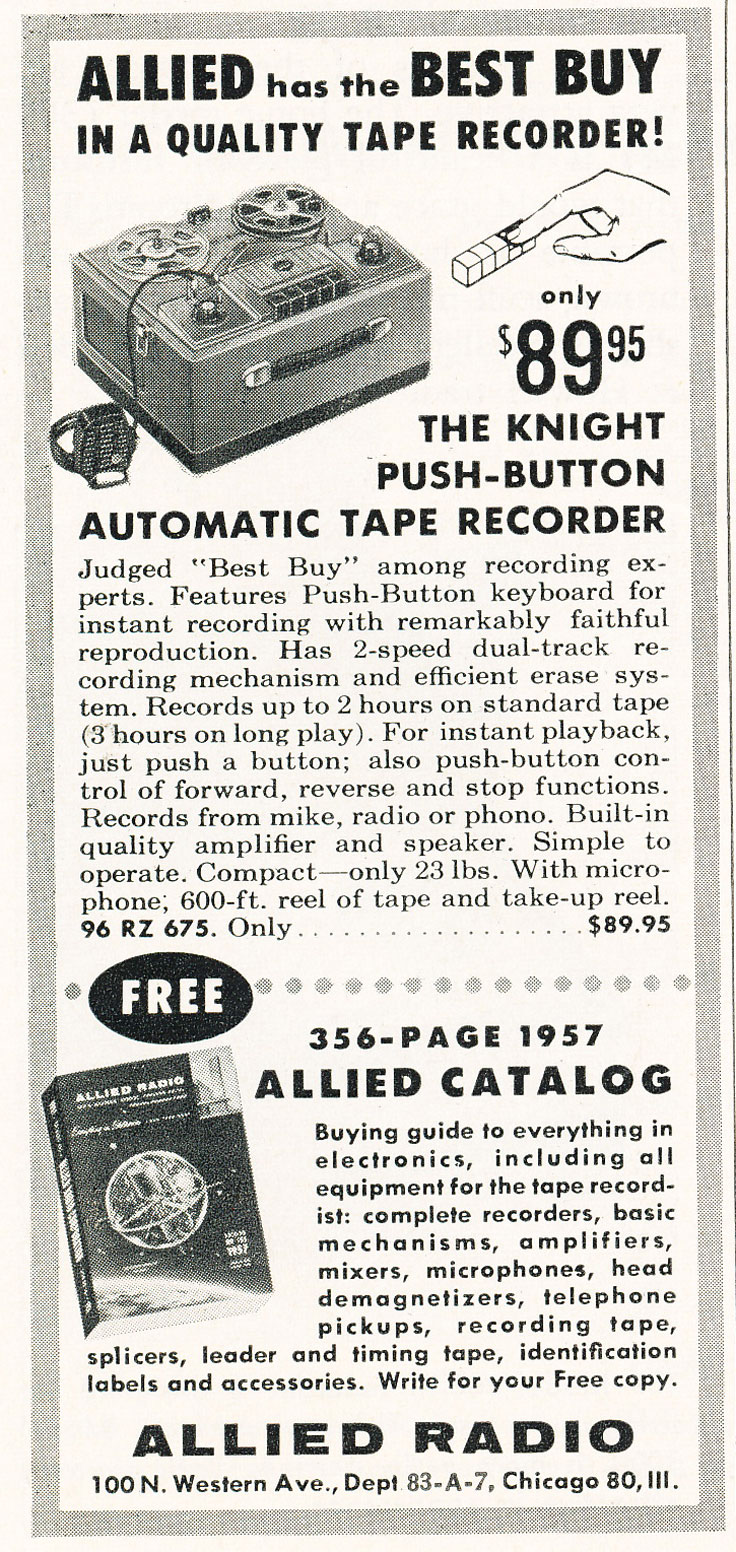 1957 Allied Radio catalog ad for their Knight push button reel to reel tape recorder in Phantom Produtions' vintage recording collection