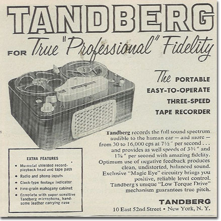 1957 ad for Tandberg reel to reel tape recorders in the   Reel2ReelTexas.com's vintage recording collection