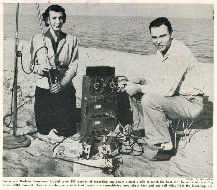 1958 picture regarding a couple completing an on-location recording of an Atlas missle launch using the Ampex 601-2 in Reel2ReelTexas.com's vintage recording collection