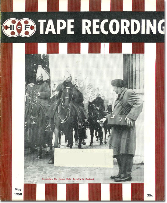 1958 May Tape Recorder magazine cover  in the Reel2ReelTexas.com's vintage recording collection