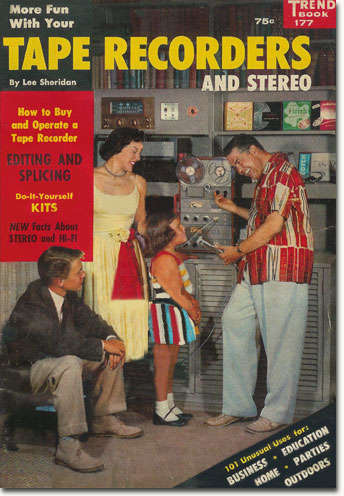 1958 Tape Recorder book in the Reel2ReelTexas.com's vintage recording collection