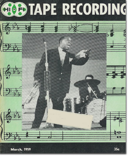 picture of Louis Armstrong on cover from 1959 Tape Recording magazine in Reel2ReelTexas.com's vintage recording collection