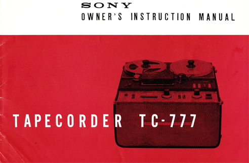 1961 manual cover for the Sony TC-777 mono tape recorder in Reel2ReelTexas.com vintage reel to reel tape recorder collection