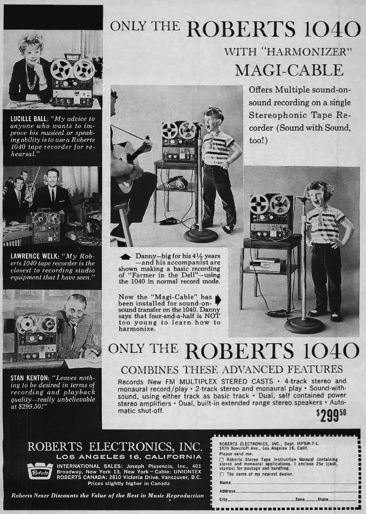 1962 ad for the Roberts 1040 reel to reel tape recorder featuring Lucille Ball, Lawrence Welk and Stan Kenton in Reel2ReelTexas.com vintage reel to reel tape recorder collection