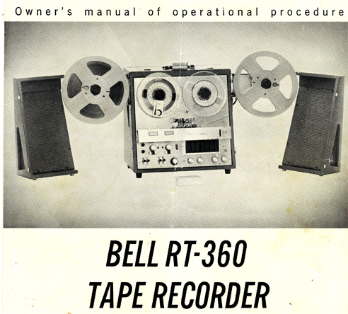 1964 Bell RT-360 tape recorder owner's manual in Phantom Productions' reel to reel tape recorder collection