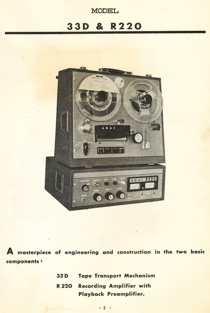 1962 manual for the Akai 33D reel tape recorder deck and the 220R amp in the reel2reeltexas.com vintage recording collection