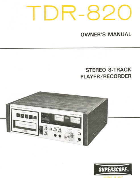 Sony TDR-820 8-track recorder owners manual cover in Phantom Productions' reel tape recorder collection