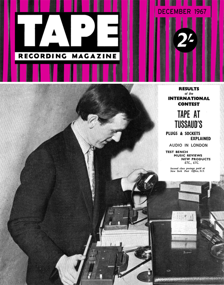 Cover of December 1967 Tape Recording magazine in Reel2ReelTexas.com's vintage recording collection