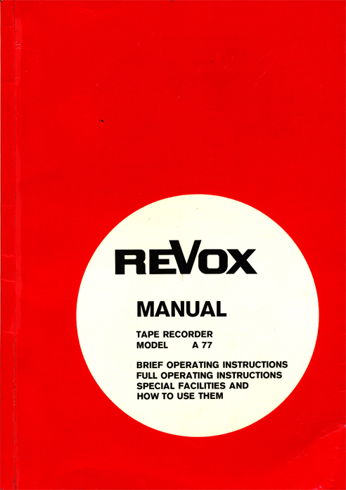 1969 Revox A77 manual cover in Reel2ReelTexas.com's vintage reel tape recorder collection