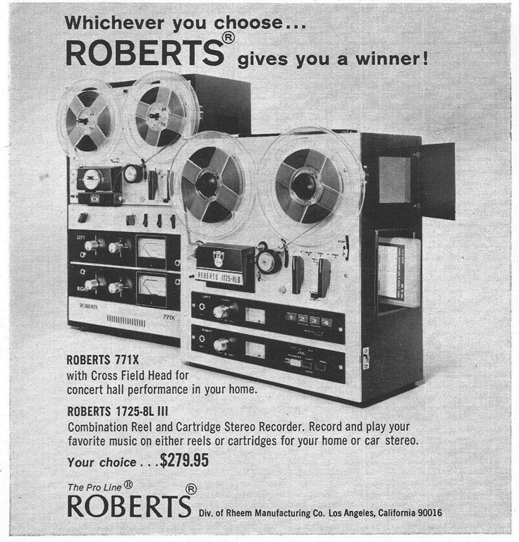 1971 Ad for the Roberts 771X and the 1725 8L III reel tape recorders in   Reel2ReelTexas.com's vintage recording collection