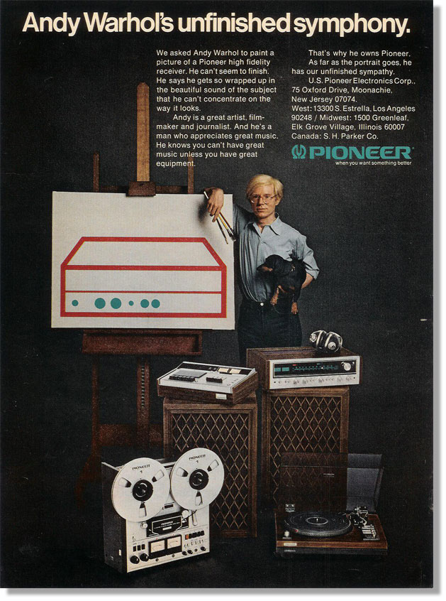 1972 Pioneer ad featuring Andy Warhol