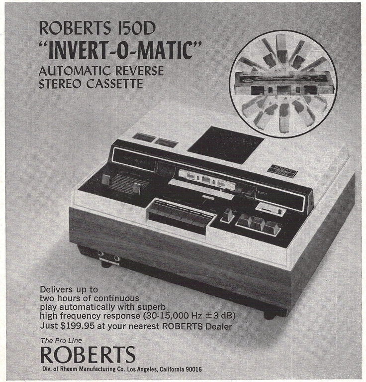 1974 ad for the Akai manufactured Roberts cassette Invert-O-Matic that mechanicaly flips a cassette to play the other tracks.