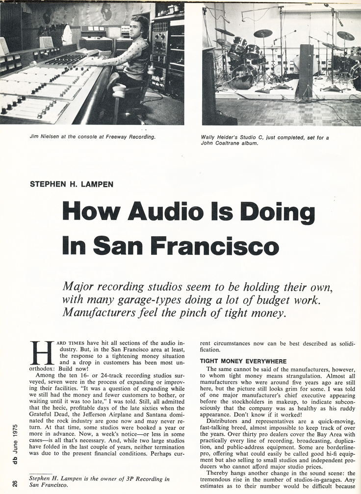 1975 Audio magazine article about the state of recording studios in San Francisco including Golden State Recording which mentions the Ampex 200A which is now in Reel2ReelTexas.com's vintage recording collection