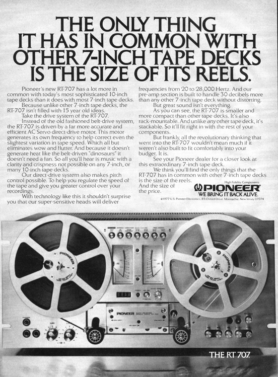 1977 ad for the Pioneer RT-707 reel tape recorder in Reel2ReelTexas.com vintage tape recorder collection