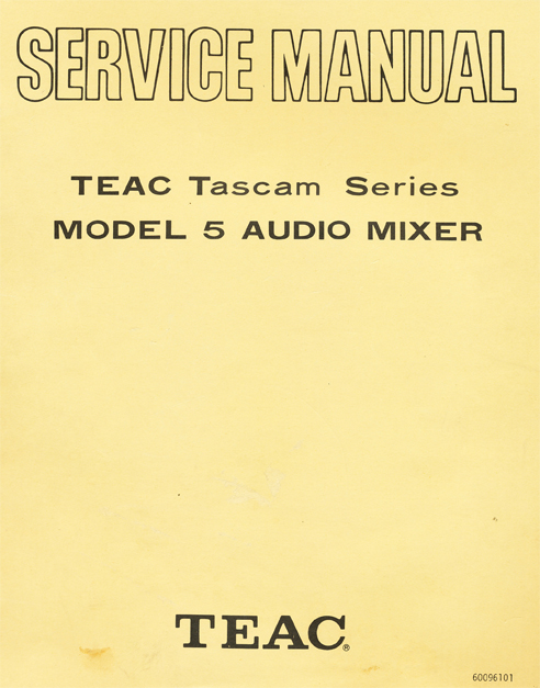 Manual for the Teac Tascam Model 5 mixer in Reel2ReelTexas.com's vintage reel tape recorder collection
