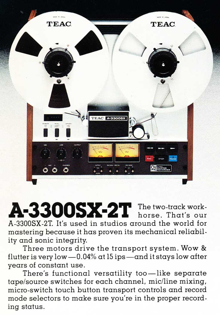 1978 Teac ad for the A-3300SX 2 Track used by Phantom Productions in the 1970's throught the early 1990's and the unit is presently in Phantom Productions, Inc.'s vintage recording collection