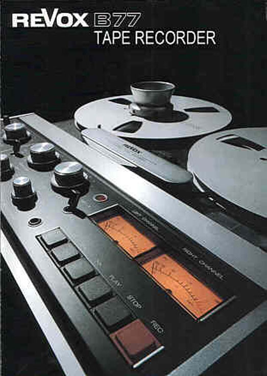 1979 BROCHURE FOR THE REVOX B77 REEL TAPE RECORDER IN PHANTOM PRODUCTIONS' VINTAGE RECORDING COLLECTION