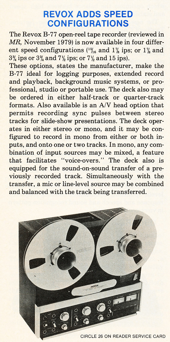 1980 summary regarding the ReVox B77 professional reel to reel tape recorder in   Reel2ReelTexas.com's vintage recording collection